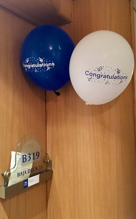 Grand Princess: When we walked to our Cabin, they had a Happy Birthday sign on our door along with balloons, so thoughtful!