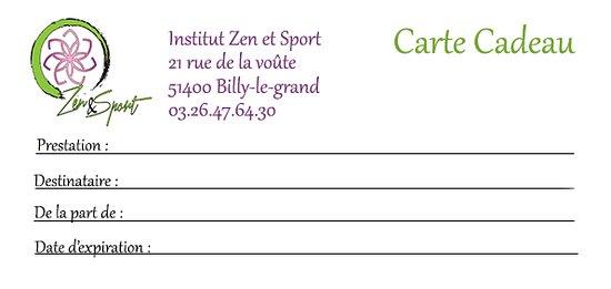 Billy-le-Grand, ฝรั่งเศส: Pour toutes les occasions, la carte cadeau zen et sport est une valeur sûre. Vous pouvez offrir le soin de votre choix ou un chèque cadeau du montant de votre choix. Service + : Achat des cartes cadeau à distance (envoi suite à la réception de votre chèque)