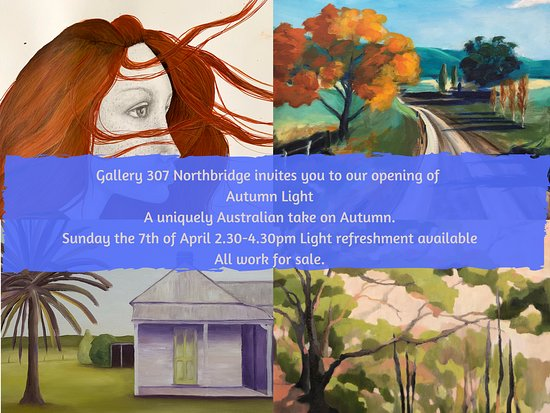 Northbridge, Австралия: Beautiful Autumn Exhibition opening this Sunday 7th April 2.30-4.30pm refreshments available. All works for sale. See our website for more detail.https://www.gallery307artschool.com.au