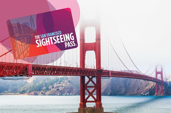 The San Francisco Sightseeing Flex Pass: A Golden Gate Ticket to 30+ Attractions: The San Francisco Sightseeing Pass