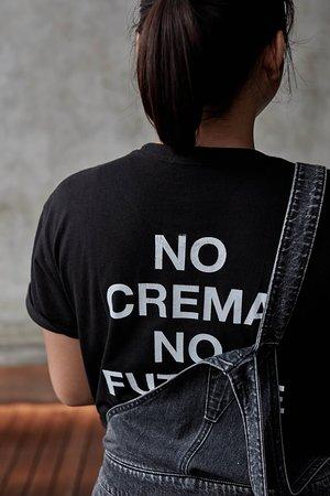 No crema no future.