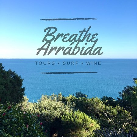 Breathe Arrábida | Tours Surf Wine