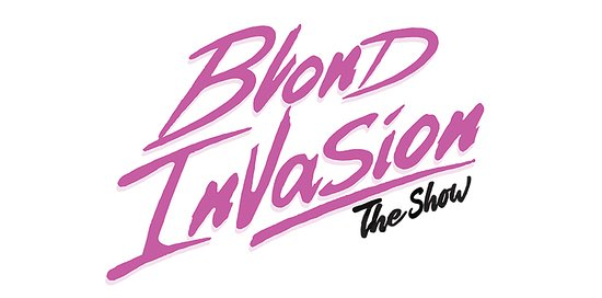 Blond Invasion The Show