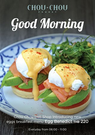 "Grand Mercure Phuket Patong: Chou Chou Deli Shop introducing new eggs breakfast menu ""Egg Benedict"" only THB 220!!! Everyday from 06:00 - 11:00 at Chou Chou Deli Shop."