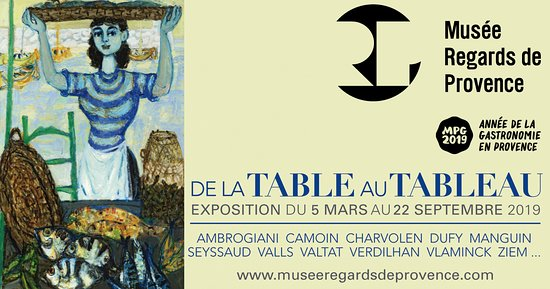 Musee Regards de Provence: De la table au tableau