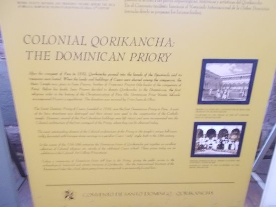 The info display about the history of the Convent (which was donated to the Dominican religious order by Don Pizarro upon his death)