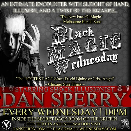 Black Magic Wednesdays starring Shock Illusionist Dan Sperry