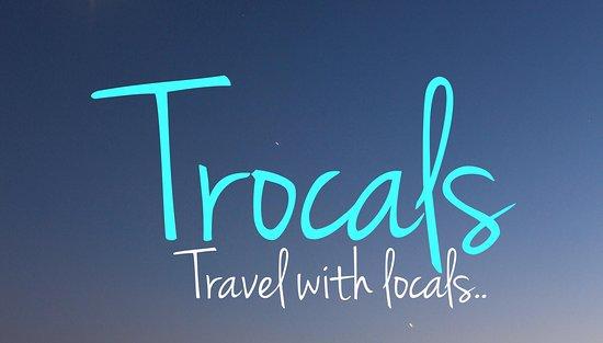 Trocals