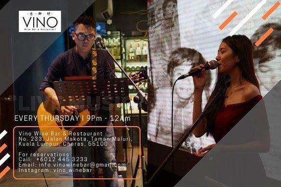 """See you all every (Wednesday) and enjoy our complimentary glass of wine for """"Ladies night"""" and join us for a night of Live music while you chill!   Vino Wine Bar & Restaurant No. 233, Jalan Makota, Taman Maluri,  Kuala Lumpur, Cheras, 55100  For reservations: Call: +6012 445 3233 Email: info.vinowinebar@gmail.com Instagram: vino_winebar"""