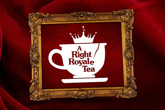 A Right Royale Tea London - comedy afternoon tea experience
