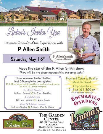 Meet P. Allen Smith for a one-on-one professional gardening seminar experience. During this exciting meetup, P. Allen Smith will be delivering gardening design seminars throughout the day to help you grow your landscape design passion  Find out more at http://www.lintons.com/upcoming-events