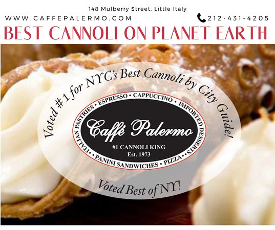 Caffe Palermo: There's a reason why Caffé Palermo was voted BEST Cannoli in NYC! Some even say we have the BEST Cannoli on planet earth! Visit us today or call 212-431-4205 to place an order. Local & nationwide delivery available.