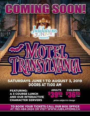 Jubilations Dinner Theatre: Motel Transylvania plays in Edmonton June 1st - August 3rd!  Call 780-484-2424 or visit www.jubilations.ca for tickets!