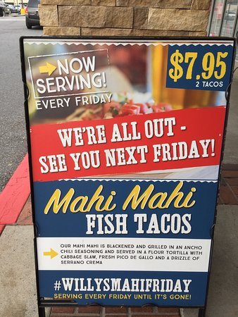 Willy's Mexicana Grill: Fish tacos special