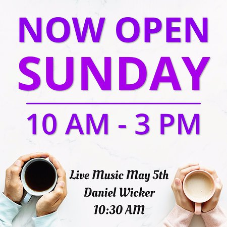 We're open Sundays with live music every other week.