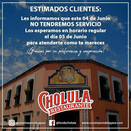 Cholula La Fonda: AVISO para nuestros clientes y amigos