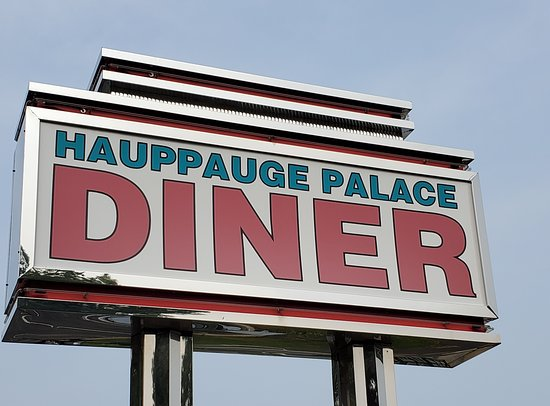 Hauppauge Palace Diner: Sign