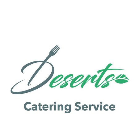 """Deserts: """"Deserts"""" Catering Service"""