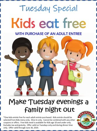 Last day of school... Let the fun holidays begin.  Make Tuesday evenings a family night out with Dinner at Annapurna.   See you all for dinner with Kids