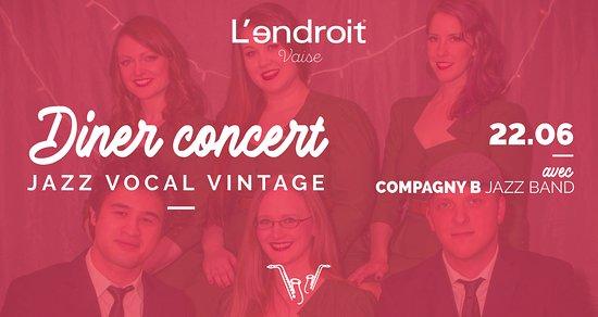 JAZZ VOCAL VINTAGE Compagny B en live à @lendroit vaise le samedi soir 22 juin