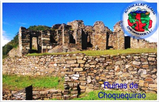 Apurimac Region, Peru: RUINAS DE CHOQUEQUIRAO