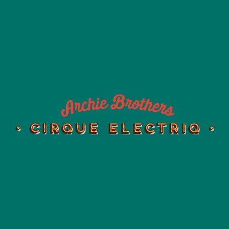 Archie Brothers Cirque Electriq Docklands