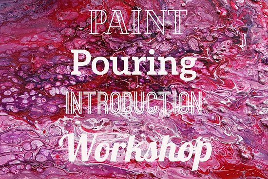 ‪Paint pouring workshops‬