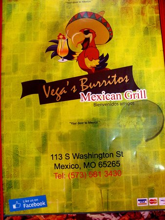 Vega's Burritos: Vega's Mexican Grill Mexico MO...     By Carl  =)~