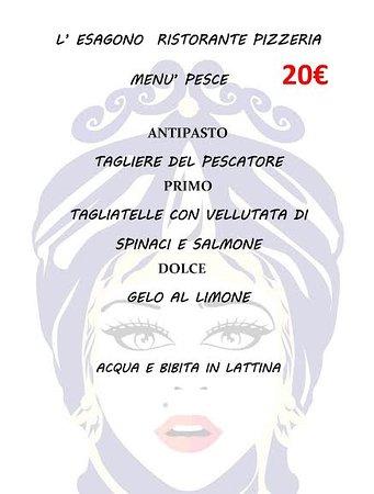 L'Esagono Ristorante Pizzeria: MENU FISSO  PESCE  L'ESAGONO RISTOPIZZA VIA GIOVANNI FALCONE 1/3 3662414538  0931095469