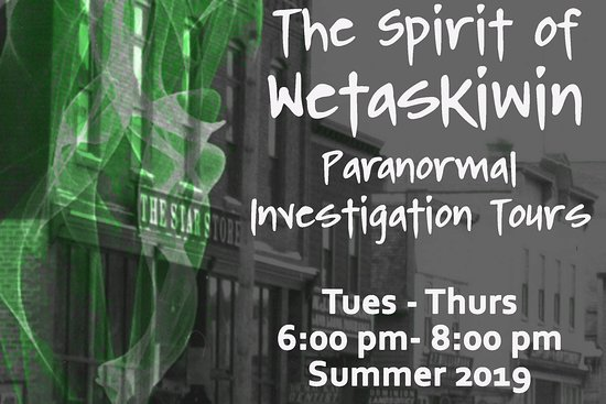 The Spirit Of Wetaskiwin Paranormal Investigation Tours