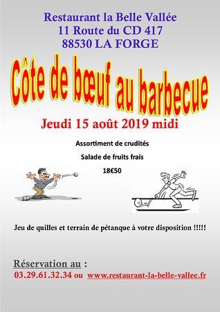 La Belle Vallee: Côte de bœuf au barbecue le 15 août 2019. Sur réservation.