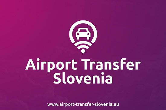 Airport Transfer Slovenia