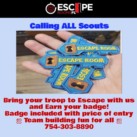Broward County, ฟลอริด้า: Calling ALL Scouts.  Your Escape badge is ready.  Come complete your Escape adventure mission!