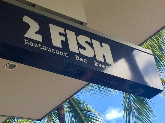 2 Fish Restaurant: Sign