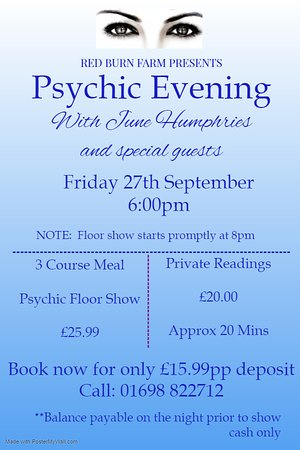 South Lanarkshire, UK: Book now for our ever popular Psychic Evening hosted by June Humphries plus special guests  Only £25.99pp including 3 course meal.   Book Now on: 01698 822712 for just £15.99 deposit
