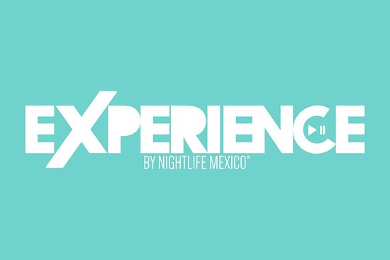 Experience by Nightlife México