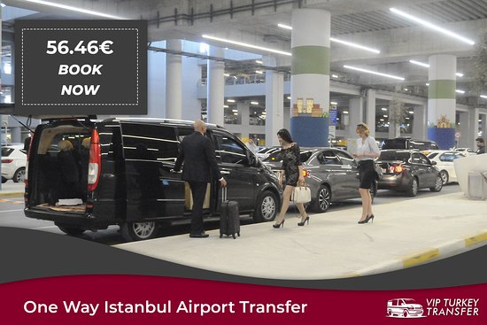 VIP Turkey Transfer (Istanbul) - UPDATED 2019 - All You Need