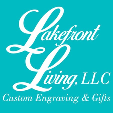 Lakefront Living Custom Engraving & Gifts
