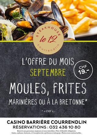 Courrendlin, Sveits: En septembre, venez profiter des moules-frites ! Le Steakhouse le 12 vous souhaite un bon appétit !