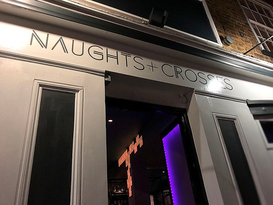 Naughts and Crosses Bar