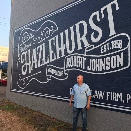 Hazlehurst MS. Home of historical beloved blues man Robert Johnson.