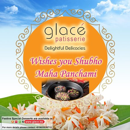 Glacé Patisserie wishes you a Happy Maha Panchami. Our Chefs take pride in preparing some exclusive desserts for you. We hope you will enjoy our special festive desserts.  Thanks for choosing us.