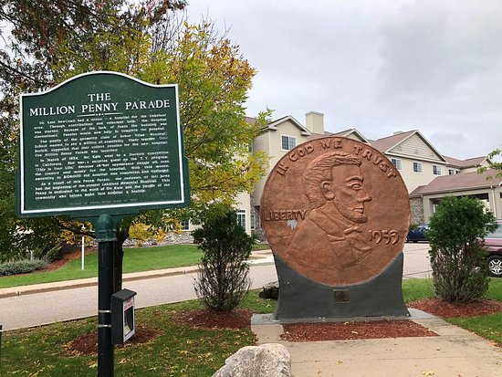 Woodruff, WI: This is a fun and quirky stop.  Interesting history to learn that all the pennies collected could pay for building a hospital.   This is only a block off Hwy 51- there should be a sign so people would know to stop!