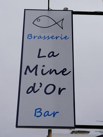 Brasserie La Mine d'Or: La mine d'or