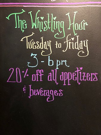 The Whistling Hour every Tuesday-Friday, 3pm-6pm. 20% off all appetizers and beverages.