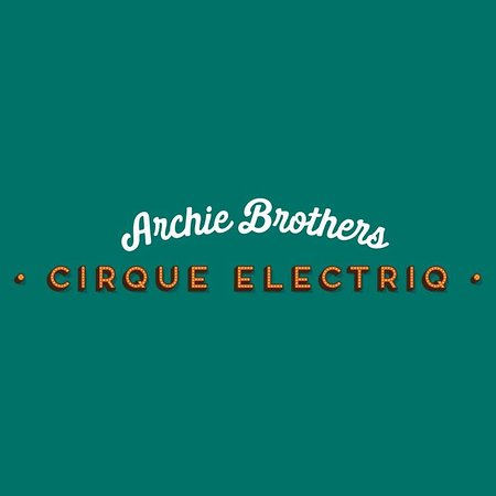 Archie Brothers Cirque Electriq Newmarket