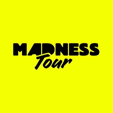 The Madness Tour