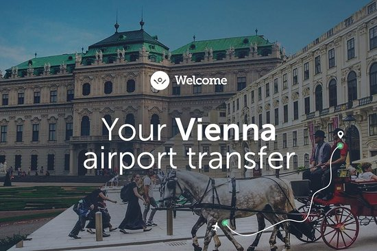 Vienna Tours & Transfers - Welcome Pickups