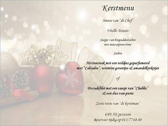 Kerstmenu Brasserie 't Fijn Genoegen te Scherpenheuvel KERSTMIS en 2de Kerstdag. 's Middags vanaf 12.00. Kindermenu beschikbaar. Reservatie: 013/77 68 80