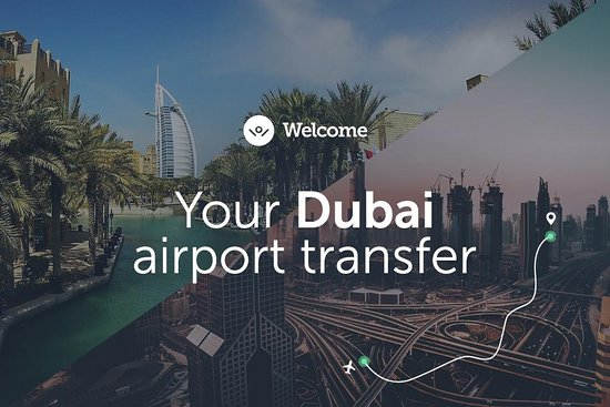 Dubai Airport Transfers - Welcome Pickups